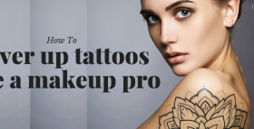 How To Cover Up Tattoos Like A Makeup Pro