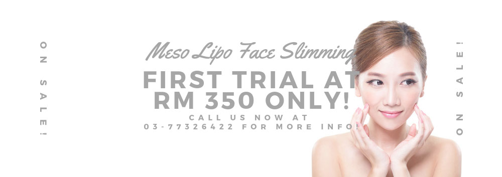 Special promotion for Meso Lipo Face Slimming